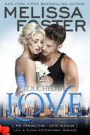 download ebook touched by love (love in bloom: the remingtons) pdf epub