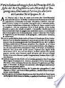 Vera relatione del viaggio fatto dal Prencipe di Gales figlio del Rè d'Inghilterra col Marchese di Buquingam Almirante, et l'arriuo suo alla Corte del Cattolico Rè di Spagna N.S.