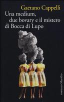 Una medium, due Bovary e il mistero di Bocca