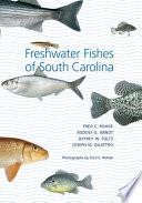Freshwater Fishes of South Carolina