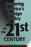 Preparing America s Foreign Policy for the 21st Century