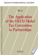 Issues in International Taxation The Application of the OECD Model Tax Convention to Partnerships