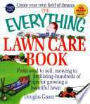 The Everything Lawn Care Book