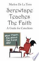 Screwtape Teaches the Faith