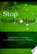 How to Stop Monkey Mind