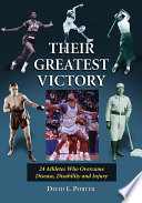 Their Greatest Victory : odds to attain athletic success....