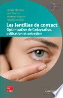 Les lentilles de contact  Optimisation de l adaptation  utilisation et entretien
