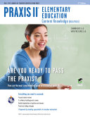 Praxis II Elementary Education  Content Knowledge  0014 5014  2nd Ed