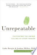 Unrepeatable Cultivating The Unique Calling Of Every Person