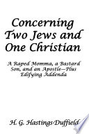 Concerning Two Jews and One Christian