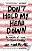 Don t Hold My Head Down