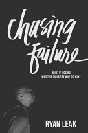 Chasing Failure