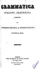 Grammatica Italiano-Cragnolina. (Veséli Dan, ali Matízhik se sheni ... La Folle Journée, ou le mariage de Figaro par ... Beaumarchais ... Commedia ... travestitā ... dal Sig. Linhart.).