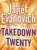 Takedown Twenty  A Stephanie Plum Novel