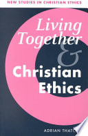 Living Together and Christian Ethics From A Mainstream Christian Theological Perspective