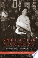 Spectacular Wickedness