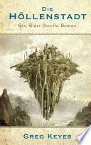 The Elder Scrolls Band 1  Die H  llenstadt