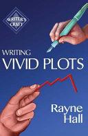 Writing Vivid Plots