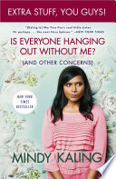Is Everyone Hanging Out Without Me   And Other Concerns  Enhanced Edition  Book PDF