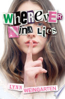 Wherever Nina Lies Characters Misplaced Trust And The Very