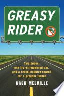 Greasy Rider A Single Gas Pump? Journalist Greg