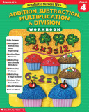 Scholastic Success With Addition Subtraction Multiplication Division