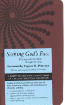 Seeking God s Face  Praying with the Bible Through the Year