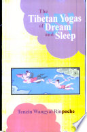 The Tibetan Yogas of Dream and Sleep Book PDF