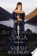 The Last Pendragon Saga Volume 1  The Last Pendagon The Pendragon s Blade Song of the Pendragon