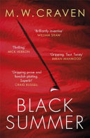 Black Summer Plotted And Not For The Faint Hearted David Markwelcome