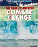 The Race to Survive Climate Change