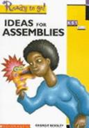 Ideas for Assemblies