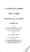 A Fortnight S Ramble To The Lakes In Westmoreland Lancashire And Cumberland
