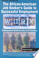 The African-American Job Seeker's Guide to Successful Employment