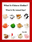 What Is Chinese Zodiac    What Is My Animal Sign