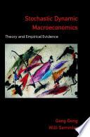 Stochastic Dynamic Macroeconomics