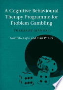 A Cognitive Behavioural Therapy Programme For Problem Gambling