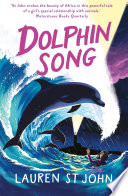 The White Giraffe Series: Dolphin Song