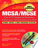 MCSA MCSE Managing and Maintaining a Windows Server 2003 Environment for an MCSA Certified on Windows 2000  Exam 70 292