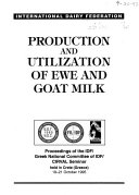 Production and utilization of ewe and goat milk