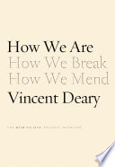 How we are / Vincent Deary.