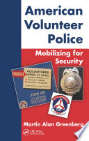 American Volunteer Police Mobilizing For Security