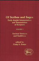 Of Scribes and Sages: Ancient versions and traditions
