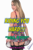 Riding You Hard