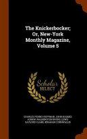 download ebook the knickerbocker; or, new-york monthly magazine, volume 5 pdf epub