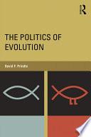 The Politics Of Evolution
