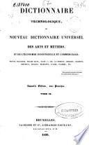 Dictionnaire technologique ou nouveau dictionnaire universel des arts et m  tiers et de l economie industrielle et commerciale  P S