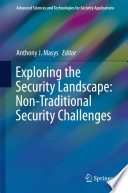 Exploring the Security Landscape  Non Traditional Security Challenges