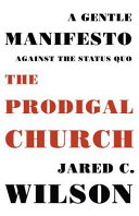 Ebook The Prodigal Church Epub Jared C. Wilson Apps Read Mobile