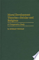 Moral Development Theories   Secular and Religious